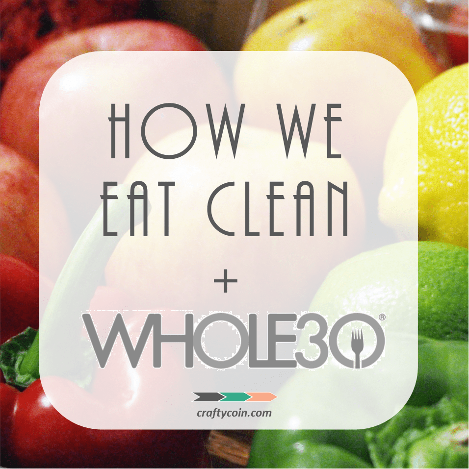 How We Eat Clean + Whole30 - square