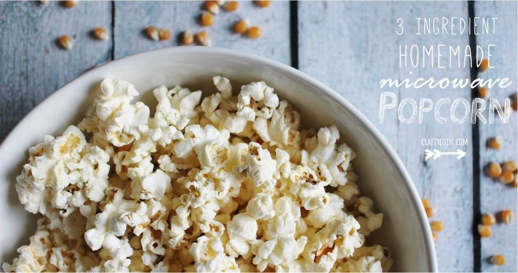 3 Ingredient Homemade Microwave Popcorn | Crafty Coin
