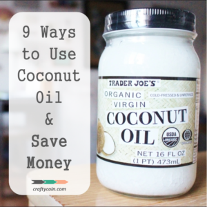 9 Ways to Use Coconut Oil & Save Money! - square