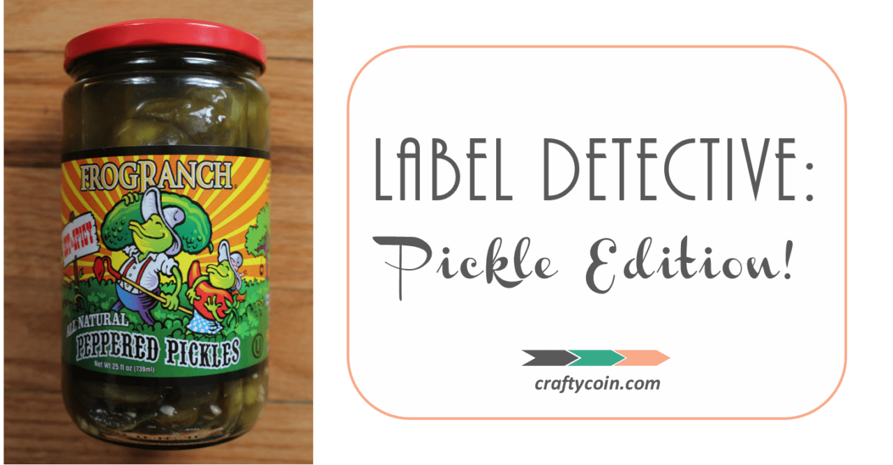 Label Detective: Pickle Edition!