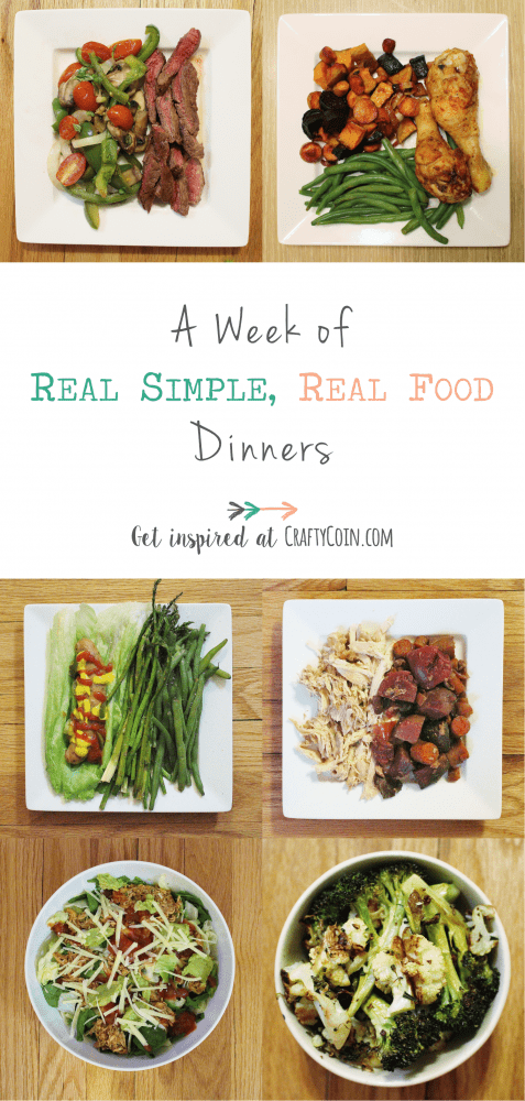 A Week of Real Simple, Real Food Dinners | Crafty Coin