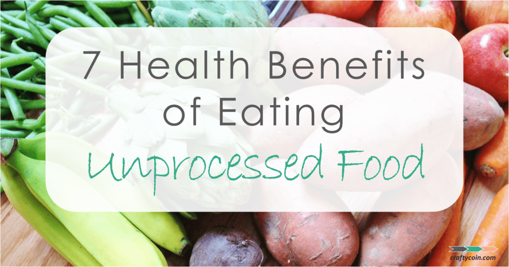 Eating Unprocessed Foods On A Budget