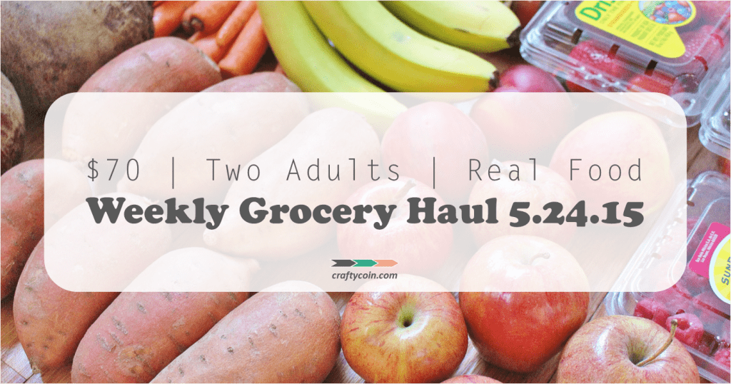 Real Food Grocery Haul 5.24.15