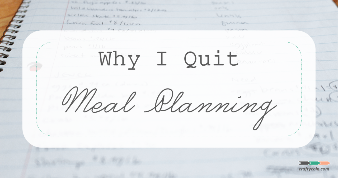 Why I Quit Meal Planning