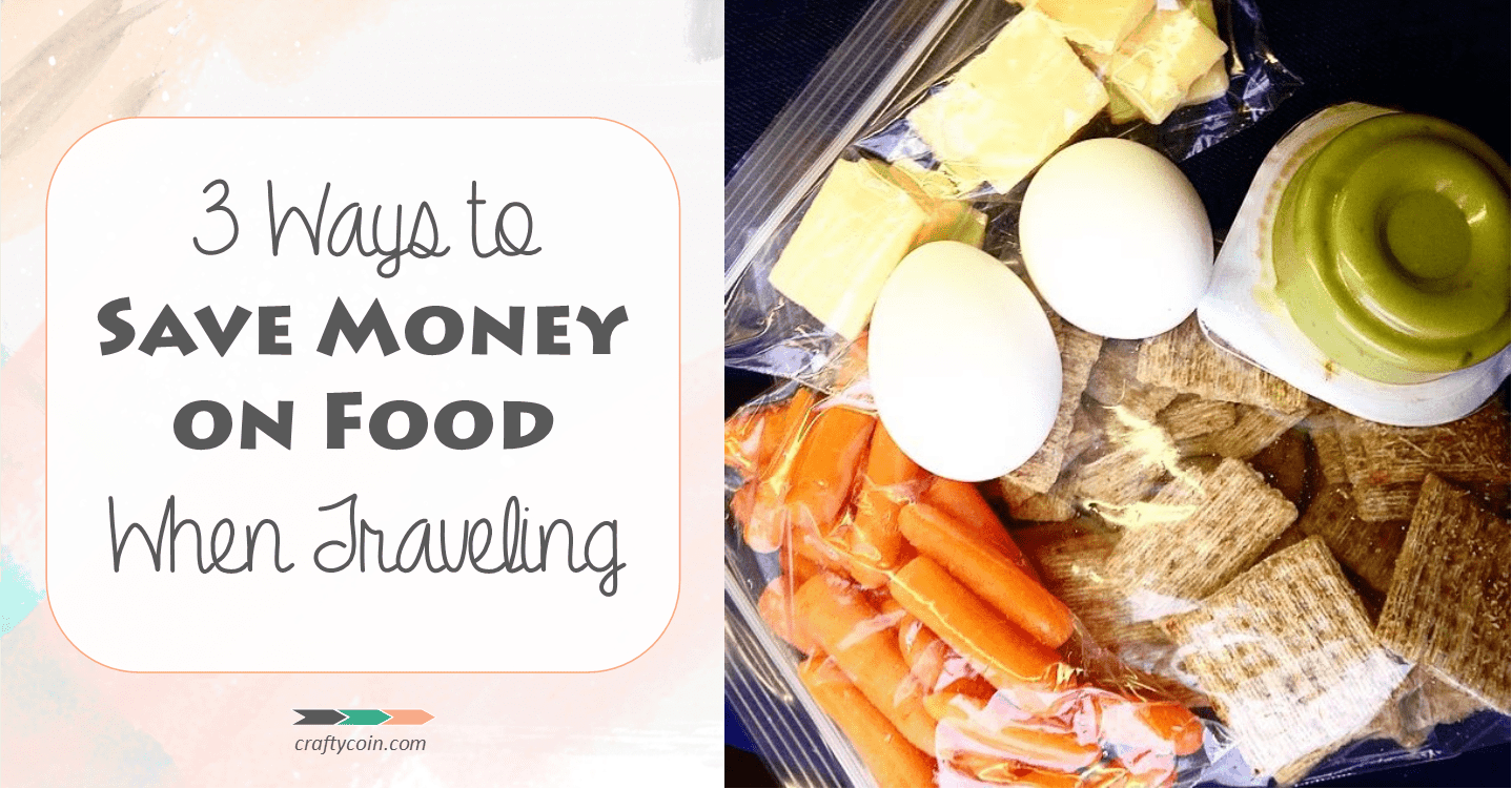 3 Ways to Save Money on Food When Traveling