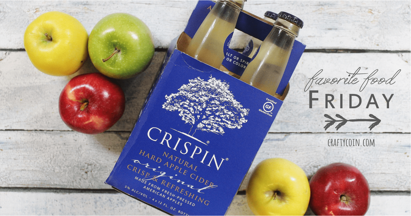 Favorite Food Friday: Crispin Hard Cider