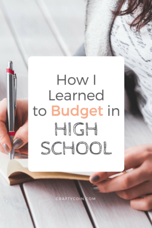 How I Learned to Budget in High School