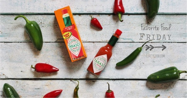 Favorite Food Friday: Tabasco Hot Sauce | Crafty Coin