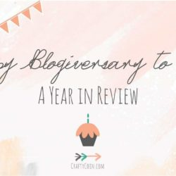 Happy Blogiversary to Me! A Year in Review
