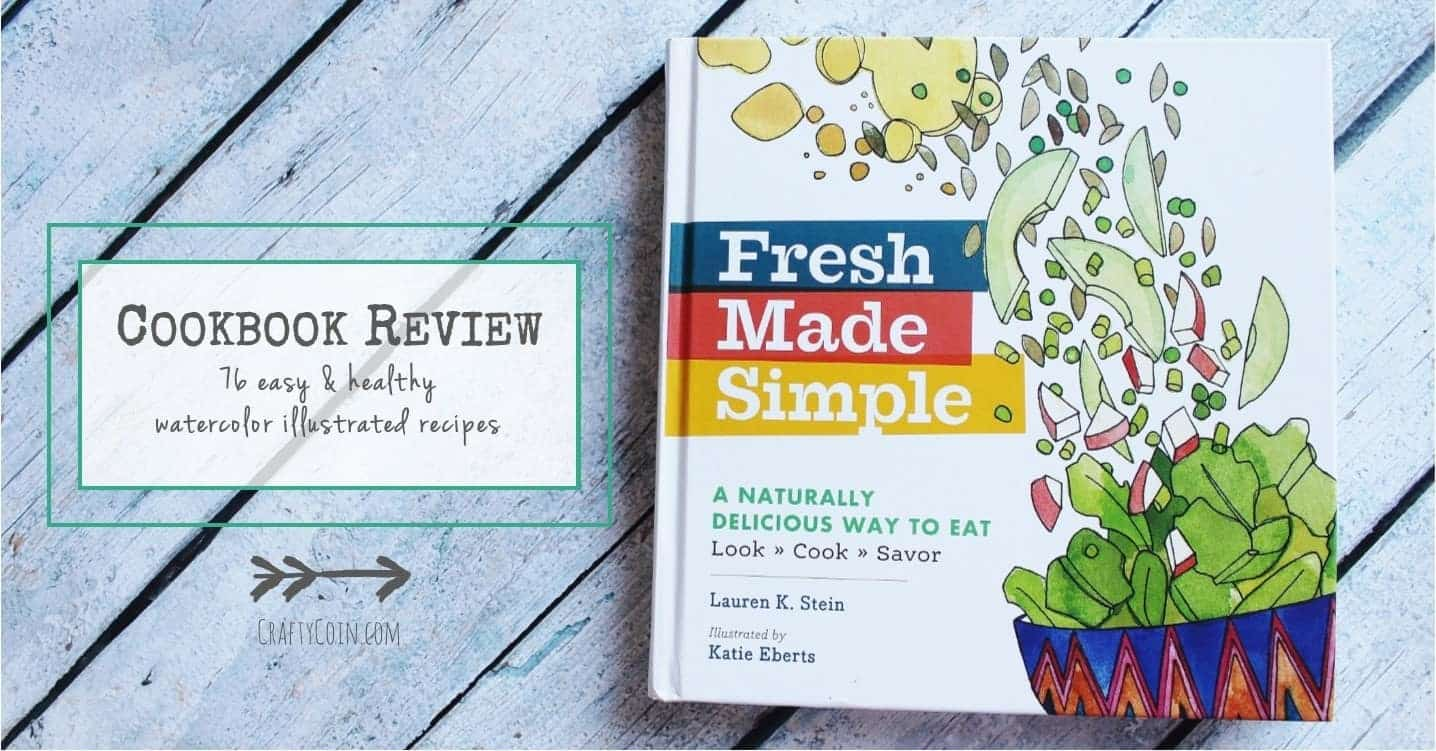 Cookbook Review: Fresh Made Simple