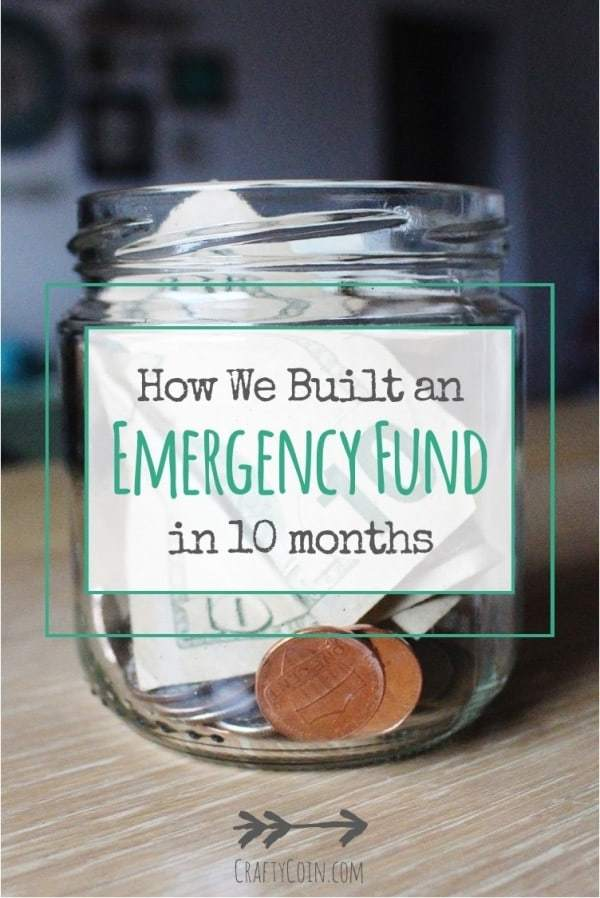 How We Built an Emergency Fund in 10 Months | Crafty Coin