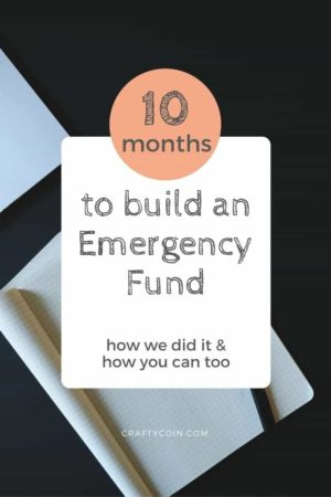 How to Build an Emergency Fund in 10 Months