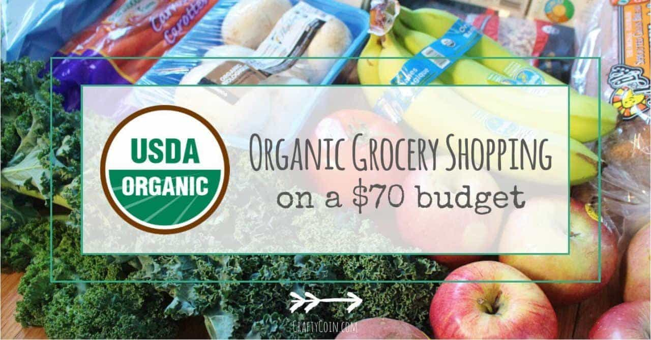 Organic Grocery Shopping on a $70 Budget