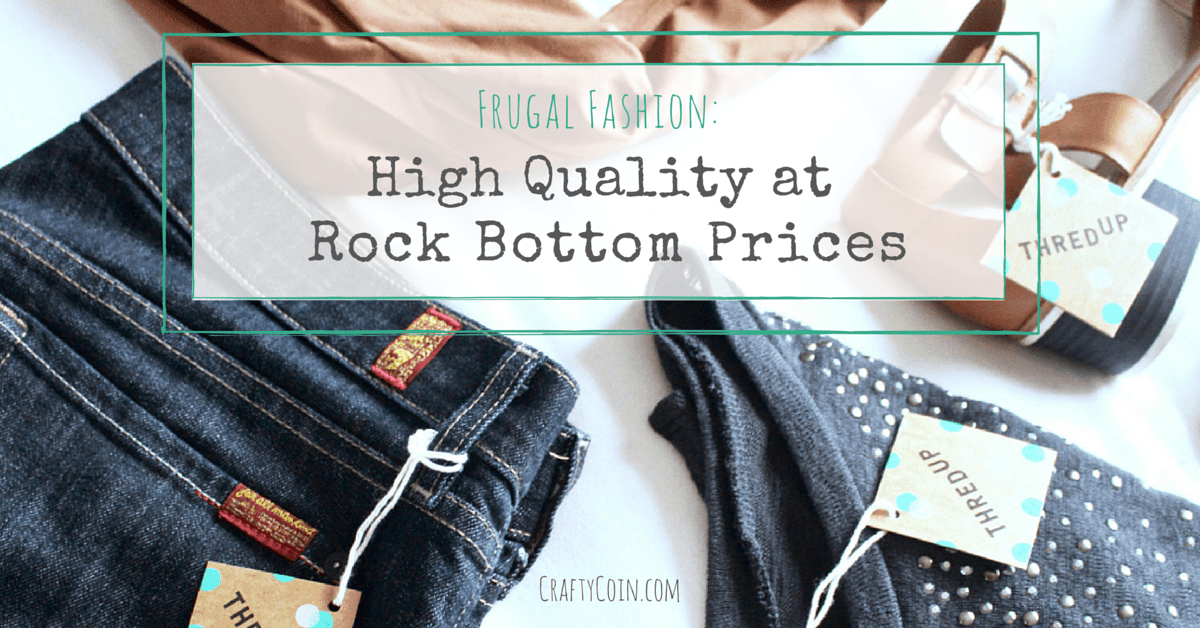 Frugal Fashion: High Quality at Rock Bottom Prices