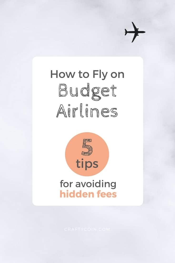 Here's how to fly on budget airlines and avoid the hidden fees. Save yourself money on your next trip!