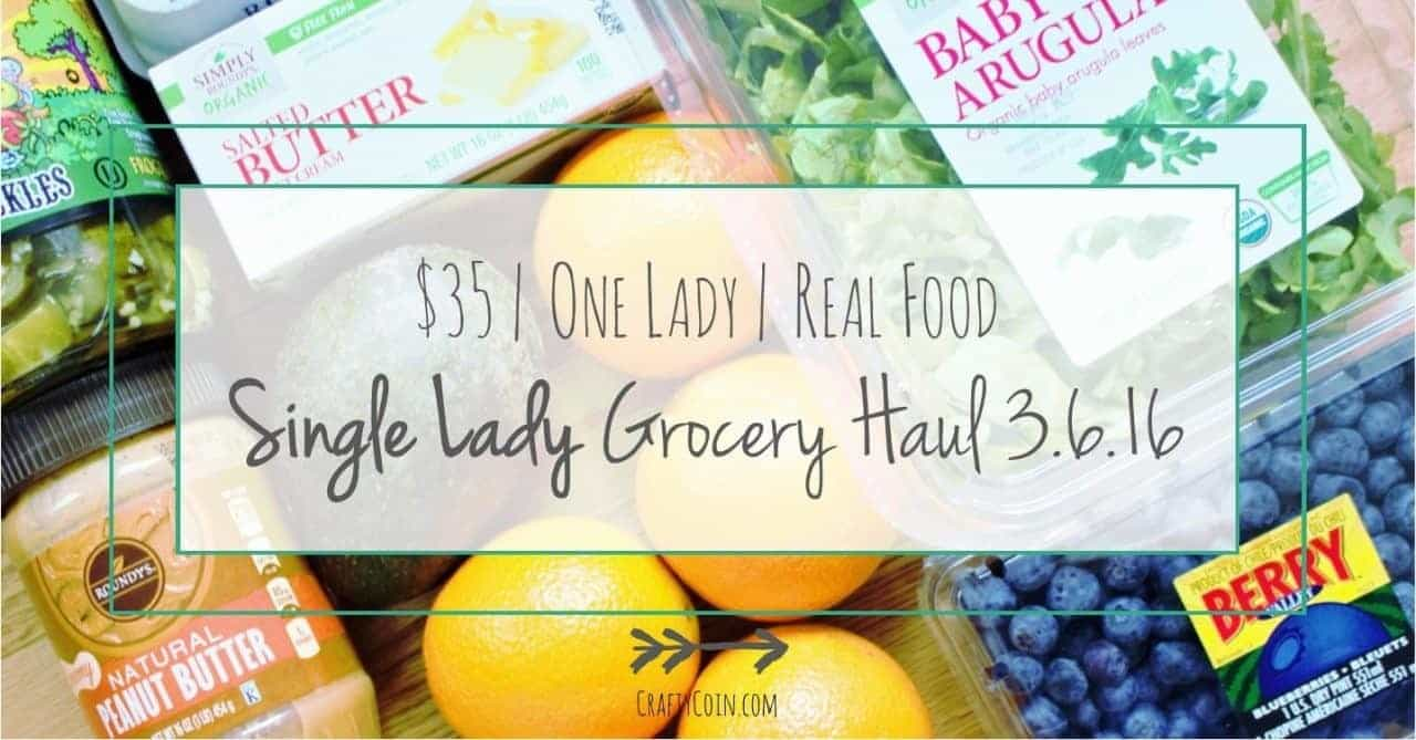 Single Lady Grocery Haul // Week of 3.6.16