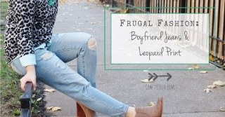 Frugal Fashion: Boyfriend Jeans & Leopard Print