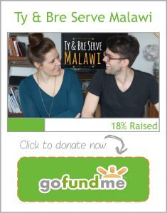 Ty & Bre Serve Malawi GoFundMe