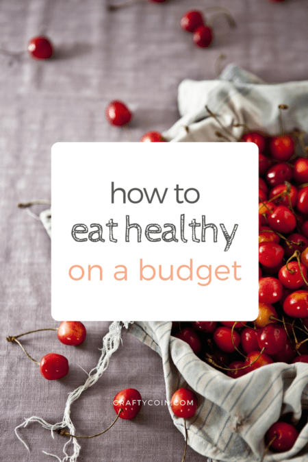 8 Tips for Eating Healthy on a Budget