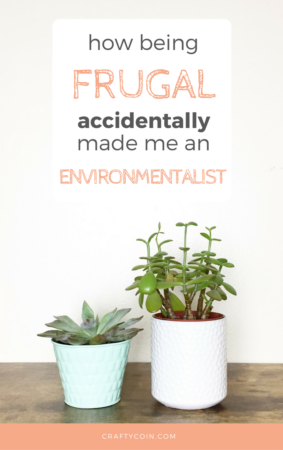 Saving Money = Saving the Environment. Learn how to be a Frugal Environmentalist.