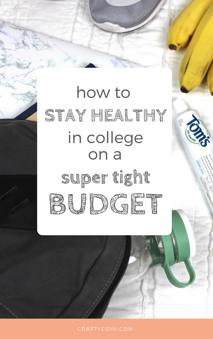 Staying Healthy in College on a Budget